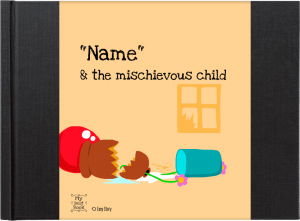 """Name & the mischievous child"" - a personalized children's book by Anne Mette Kærgaard Olesen from mybestbook.co.uk"
